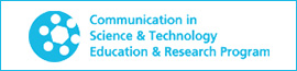 Communication in Science & Technology Eduation & Research Program